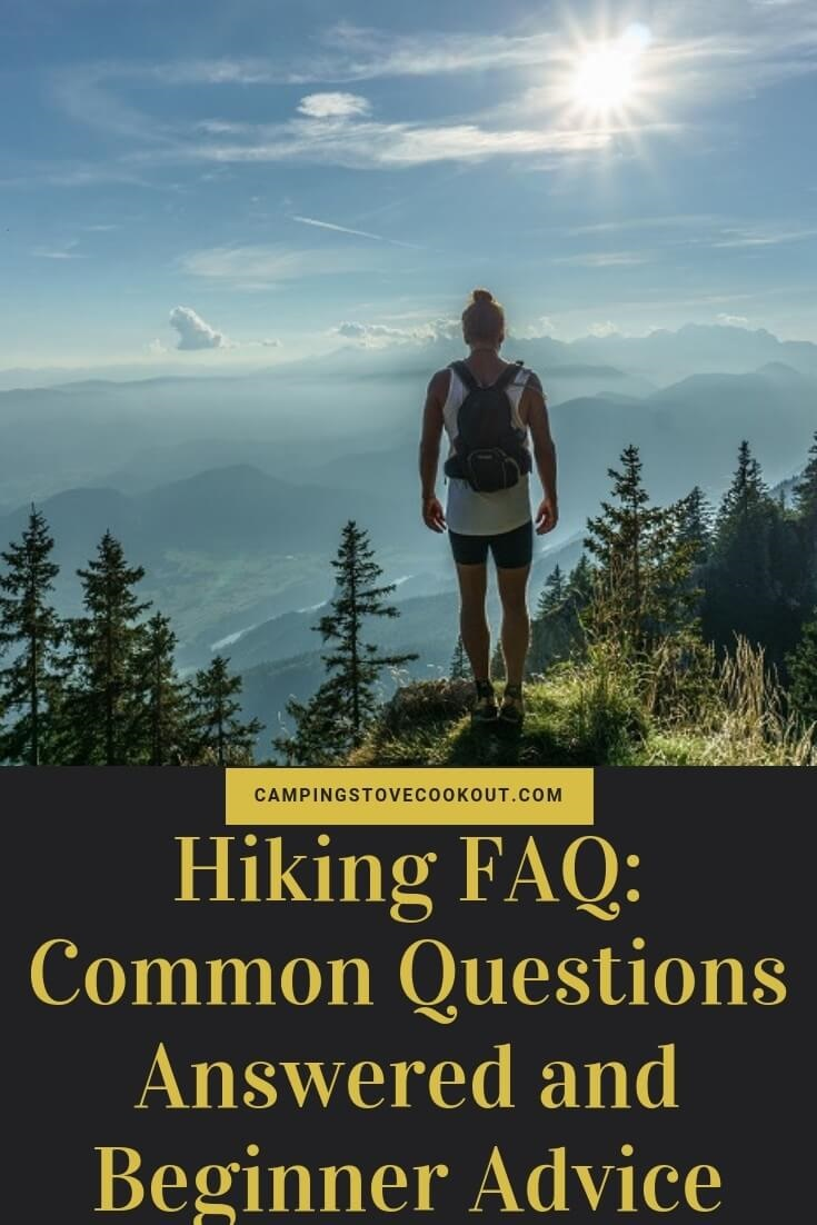 Hiking FAQ Common Questions and Beginner Advice
