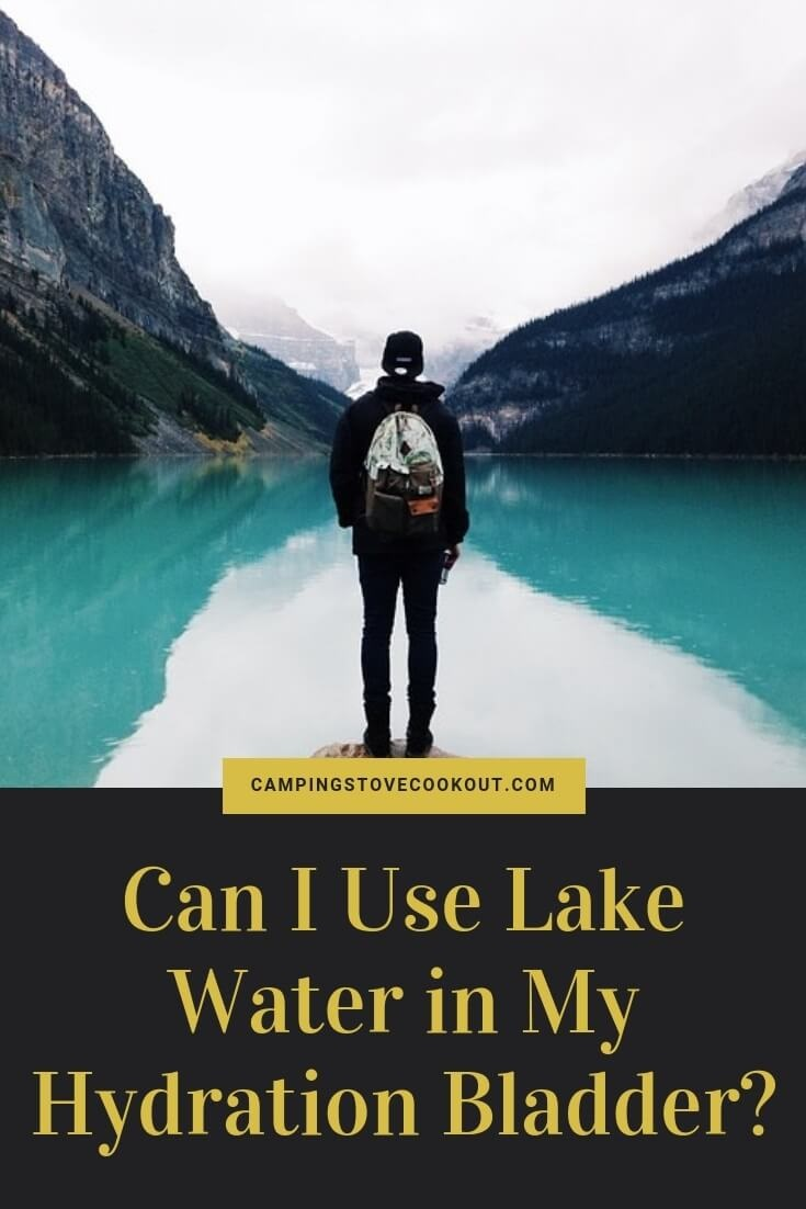 Can I Use Lake Water in My Hydration Bladder